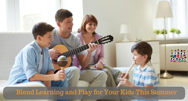 Blend Learning and Play for Your Kids This Summer