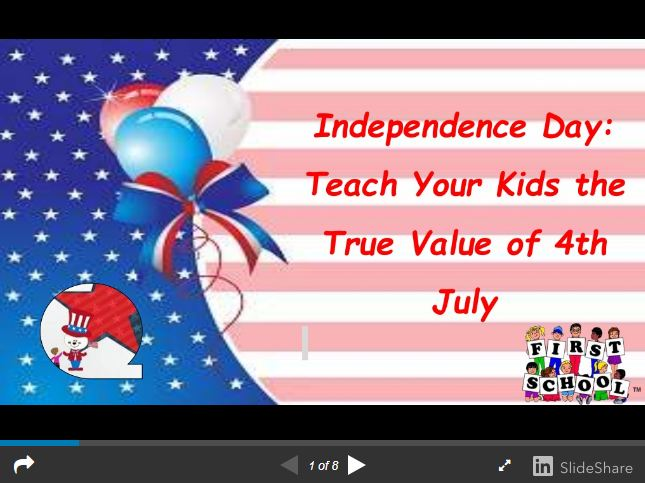Independence Day: Teach Your Kids the True Value of 4th July